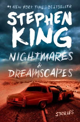 Stephen King - Nightmares & Dreamscapes