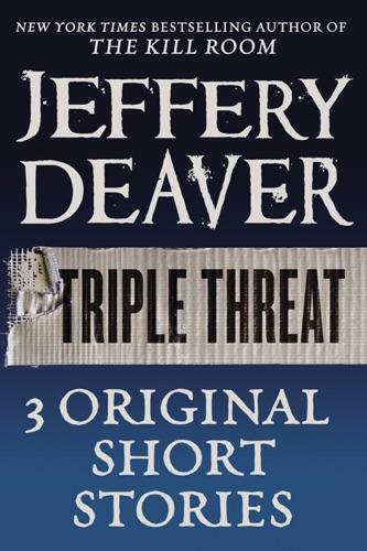 Jeffery Deaver - Triple Threat