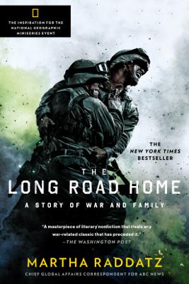 The Long Road Home - Martha Raddatz book
