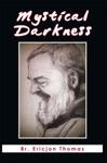Mystical Darkness
