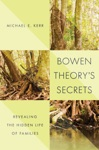 Bowen Theorys Secrets Revealing The Hidden Life Of Families