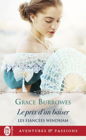 Les fiancées Windham (Tome 4) - Le prix d'un baiser - Grace Burrowes