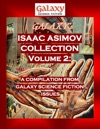 Galaxys Isaac Asimov Collection Volume 2