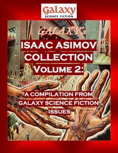 Galaxy's Isaac Asimov Collection Volume 2