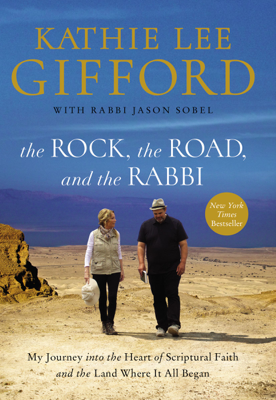 The Rock, the Road, and the Rabbi - Kathie Lee Gifford book