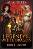 M. A. Nilles - Legend of the White Dragon: Legends artwork