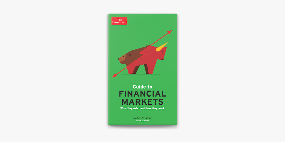 The Economist Guide To Financial Markets 6th Ed On Apple Books