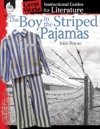 The Boy In The Striped Pajamas Instructional Guides For Literature