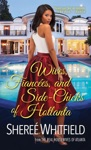 Wives Fiances And Side-Chicks Of Hotlanta