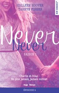 Never Never Saison 1 Episode 1