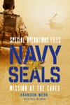 Navy SEALs Mission At The Caves