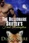 The Billionaire Shifter's Final Redemption