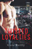 Cora Reilly - Twisted Loyalties artwork