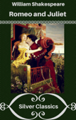 Romeo and Juliet (Silver Classics)