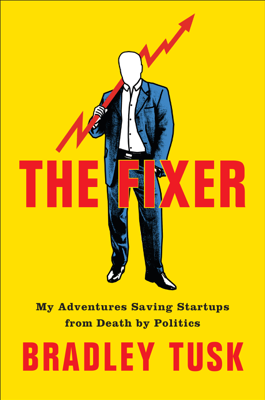 The Fixer - Bradley Tusk book