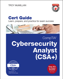 CompTIA Cybersecurity Analyst (CSA+) Cert Guide, 1/e