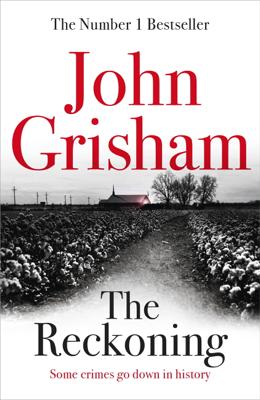 John Grisham - The Reckoning book