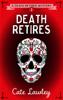 Cate Lawley - Death Retires artwork