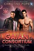 Gaian Consortium, Books 1-3