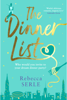 Rebecca Serle - The Dinner List artwork
