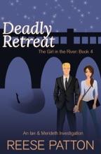 Deadly Retreat: An Ian & Merideth Investigation