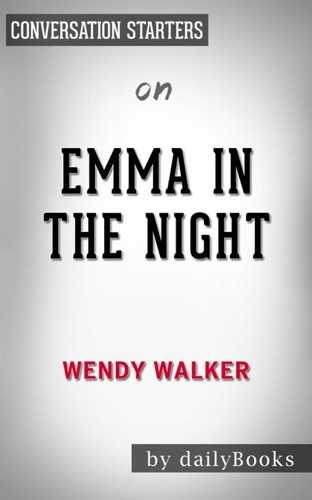 Daily Books - Emma in the Night by Wendy Walker  Conversation Starters