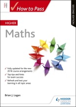 How To Pass Higher Maths, Second Edition