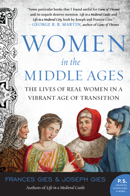 Women in the Middle Ages - Joseph Gies & Frances Gies book