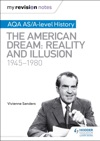 My Revision Notes AQA ASA-level History The American Dream Reality And Illusion 1945-1980