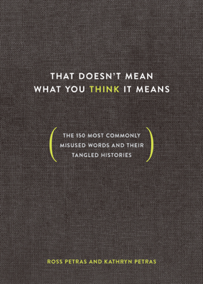 That Doesn't Mean What You Think It Means - Ross Petras & Kathryn Petras book