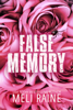 Meli Raine - False Memory  artwork