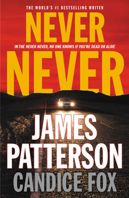 Never Never - James Patterson & Candice Fox book