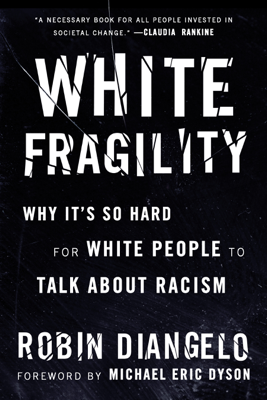 Robin DiAngelo - White Fragility book