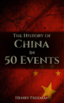 The History of China in 50 Events