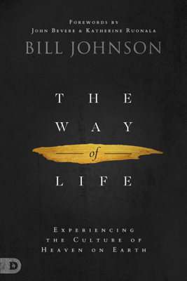 The Way of Life - Bill Johnson book