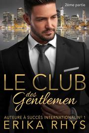 Le Club des gentlemen, 2ème partie