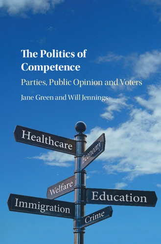 Jane Green & Will Jennings - The Politics of Competence