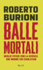 Balle mortali - Roberto Burioni