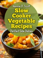 Slow Cooker Vegetable Recipes