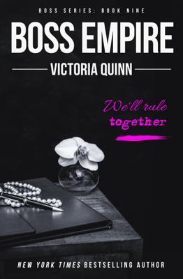 Boss Empire - Victoria Quinn book
