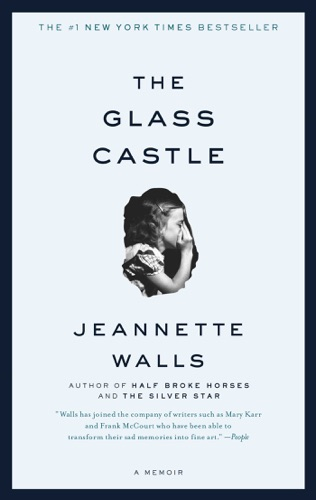 Jeannette Walls - The Glass Castle
