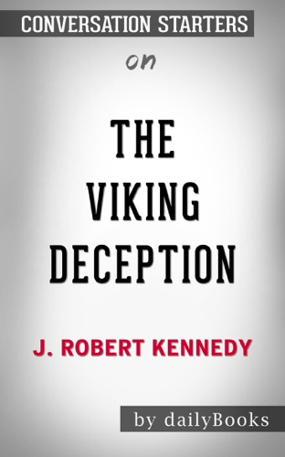 Daily Books - The Viking Deception (James Action Thrillers) by J. Robert Kennedy: Conversation Starters