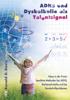 Ronald D. Davis & Eldon M. Braun - ADHS und Dyskalkulie als Talentsignal Grafik