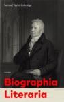 Biographia Literaria Unabridged