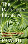 The Pathfinder Initiative Shadow Apocalypse Book One