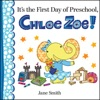 Its The First Day Of Preschool Chloe Zoe