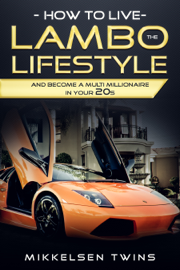 How to Live the Lambo Lifestyle book