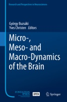 Micro-, Meso- and Macro-Dynamics of the Brain