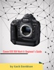 Canon Eos 1dx Mark Ii: Beginner's Guide