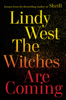 Lindy West - The Witches Are Coming artwork